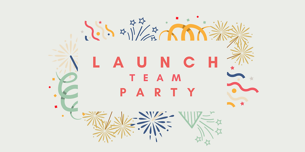 Launch Team Party