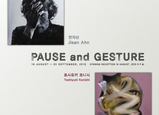 Duo Exhibition, 'Pause & Gesture'  Aug. 19 - Sep. 25, Gallery SKAPE