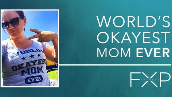 World's Okayest Mom Ever