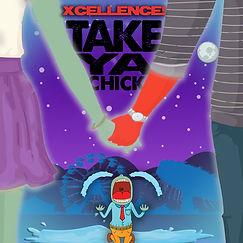 Take ya chick_cover_art_final_.jpg