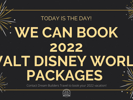 2022 Walt Disney World Vacations Now Available!