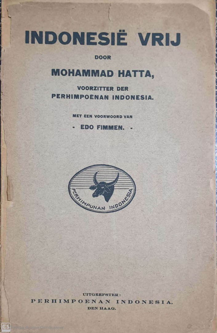 Pembelaan Moh. Hatta berjudul 'Indonesia Merdeka'  Koleksi pribadi Fadli Zon