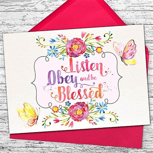 Listen Obey & Be Blessed Greeting Card
