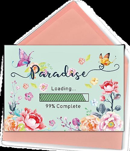 Paradise Loading Greeting Card and Envelope