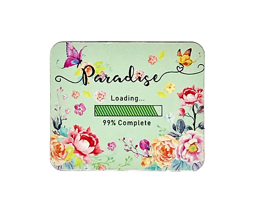 Paradise Loading FRIDGE MAGNET