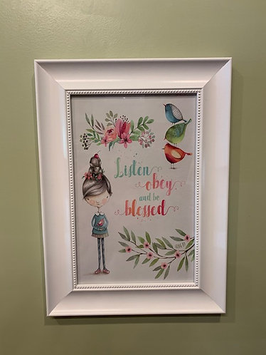 Listen, Obey & Be Blessed Poster with Frame