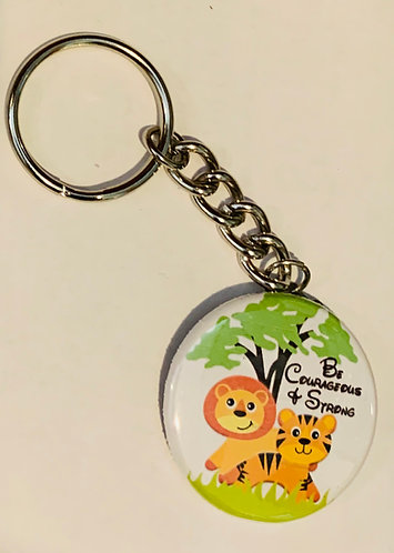 Kids Key Chain- Be Courageous & Strong