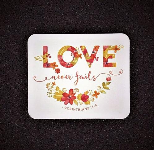 Love Never Fails Fridge MAGNET