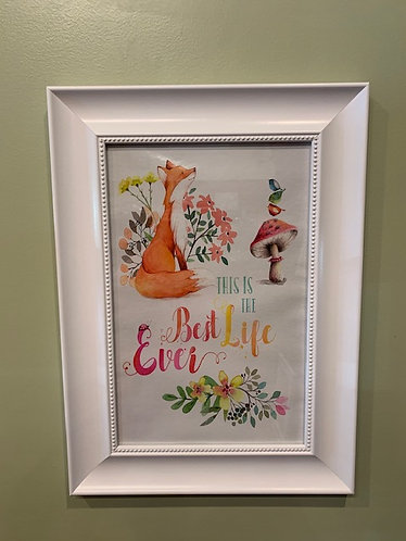 Best Life Ever Poster with Frame