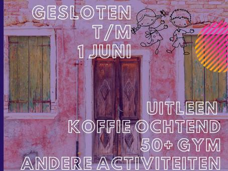 Gesloten t/m 1 juni