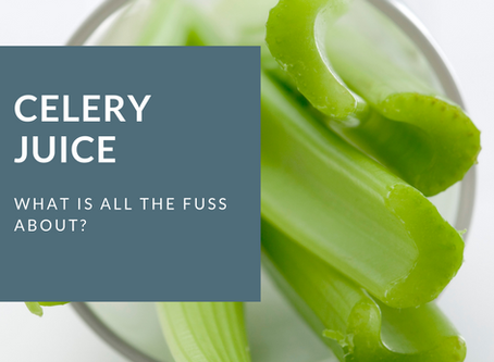 Celery Juice, What is all the fuss about?
