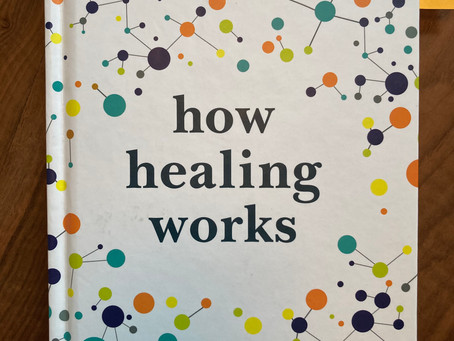 Book Review: How Healing Works