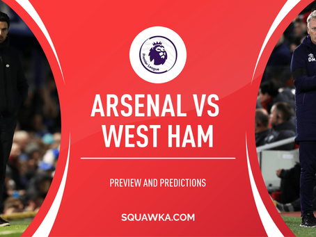 Arsenal vs West Ham: The Preview