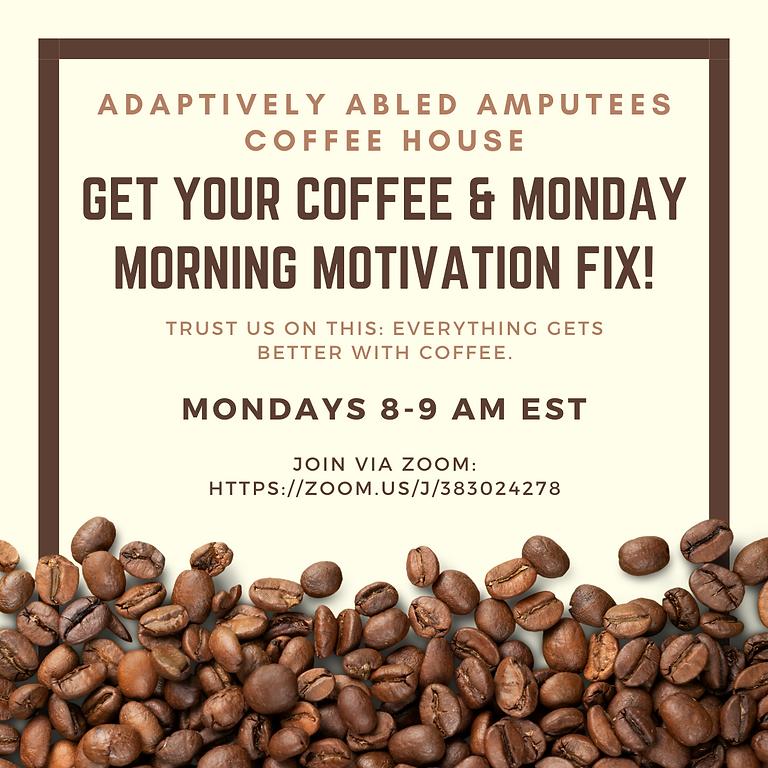 Monday Morning Motivation Coffee House