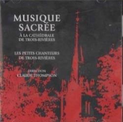 Musique sacrée à la cathédrale de Trois-Rivières