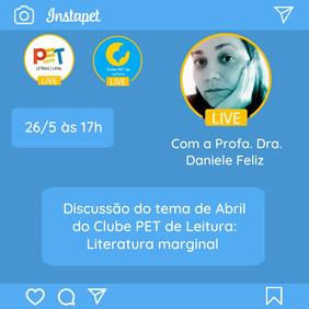Clube PET de Leitura: live com a Profa. Dra. Daniele Feliz