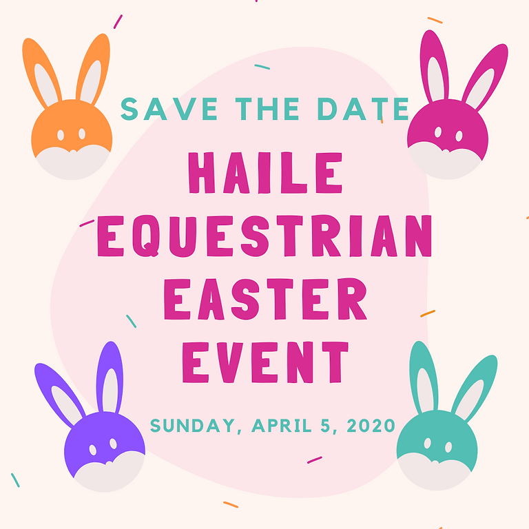 Haile Equestrian Easter Event