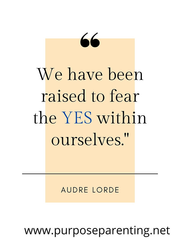 We have been raised to fear the YES within ourselves..jpg