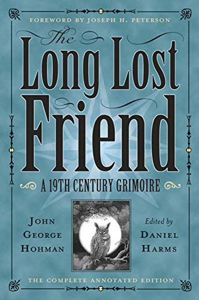 Long Lost Friend: a 19th Century Grimoire