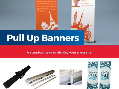 """The Convenience of a """"Pull Up Banner"""""""