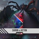 Shirin Vs Keton
