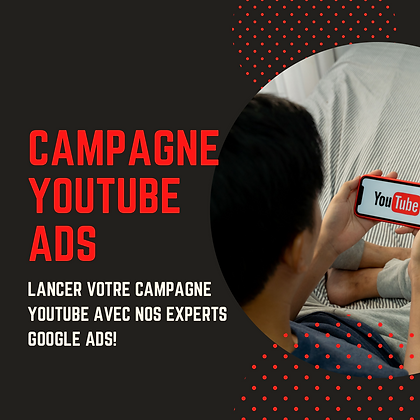 Campagne Youtube Ads