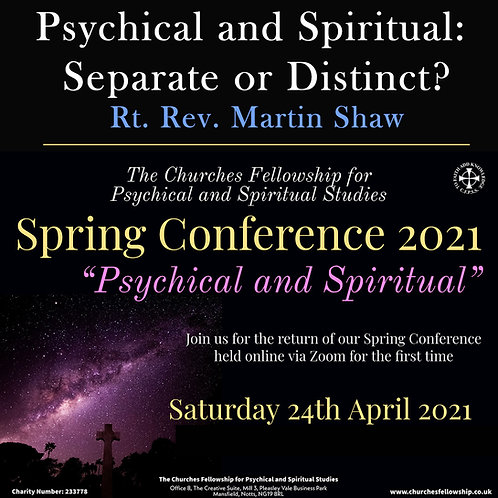 Psychical and Spiritual: Separate or Distinct? - Rt Rev Martin Shaw
