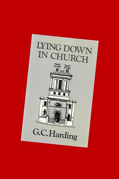 Lying Down in Church - G.C. Harding