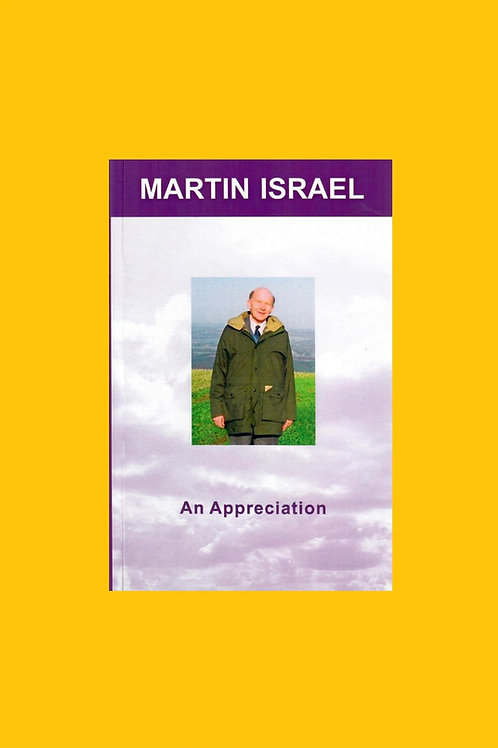Martin Israel: An Appreciation - John Wyborn & Alex Wedderspoon
