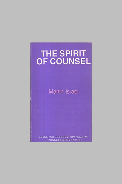The Spirit of Counsel - Martin Israel