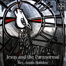 Jesus and the Paranormal.png
