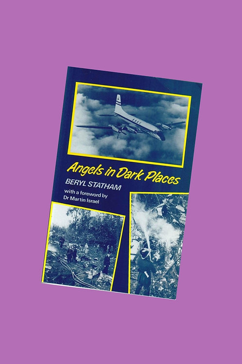 Angels in Dark Places - Beryl Statham