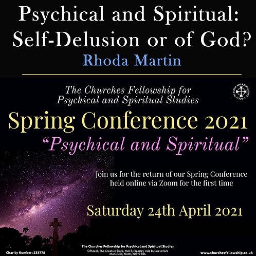 Psychical and Spiritual: Self-Delusion or of God? Rhoda Martin (CD)