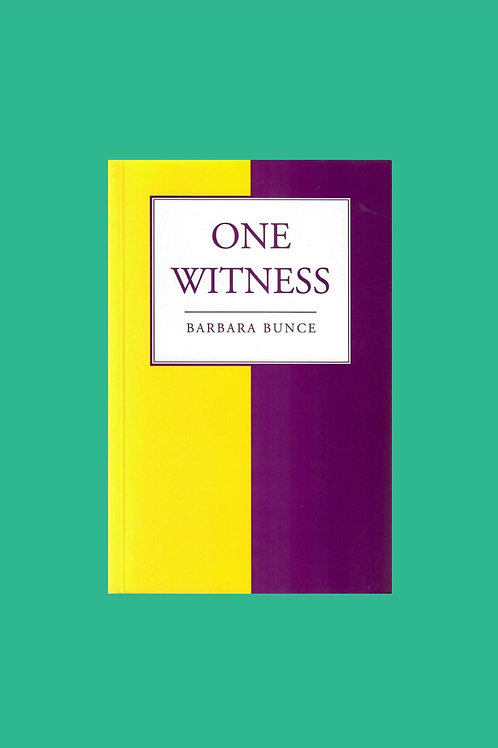 One Witness - Barbara Bunce