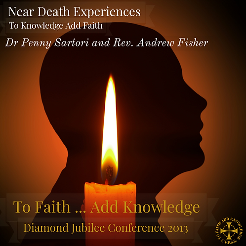 NDEs: to Knowledge add Faith (CD)