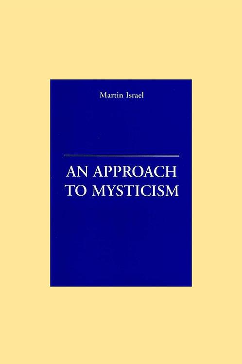 An Approach to Mysticism