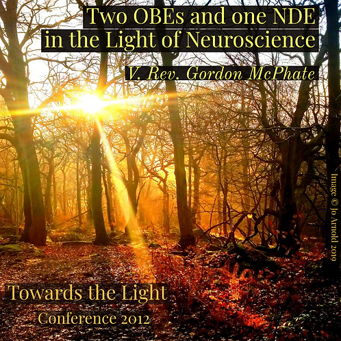Two OBEs and One NDE in the Light of Neuroscience
