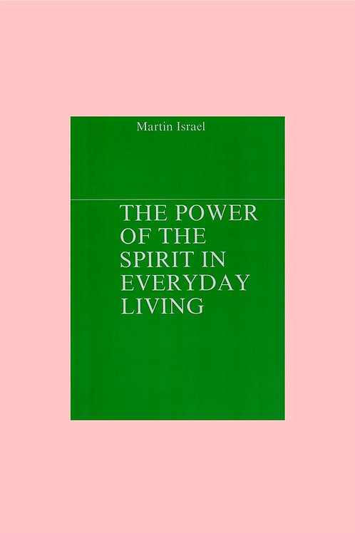 The Power of the Spirit in Everyday Living