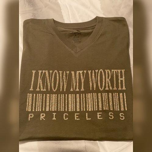 I KNOW MY WORTH.... Priceless