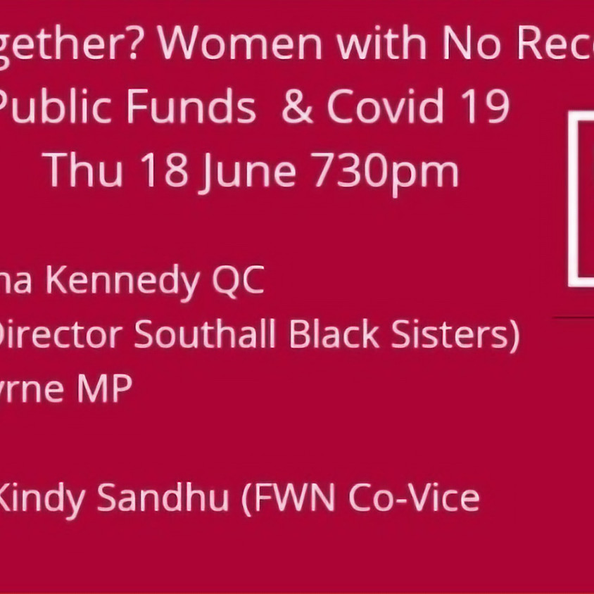 All in this Together? Women with No Recourse to Public Funds and COVID-19