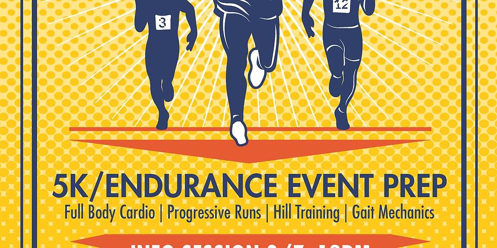 5K/Endurance Event Prep - Info Session