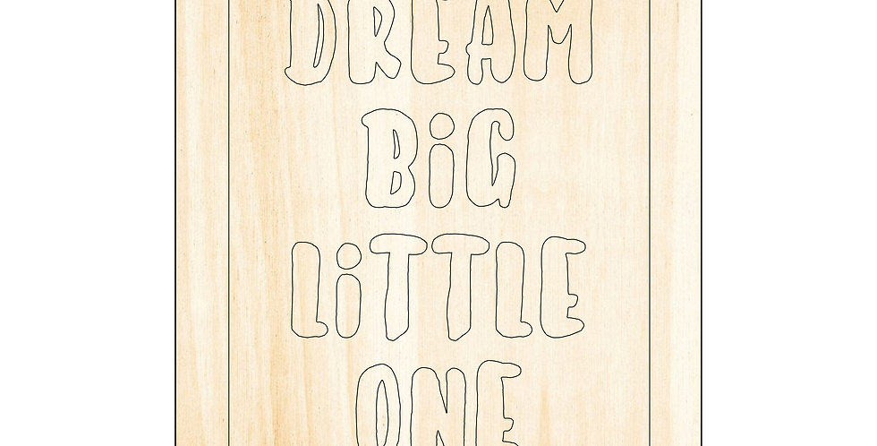 PIY Paint It Yourself Poster Dream Big Little One Kids Nursery Artwork Boho - The Laser Cutting Studio Geelong, Australia