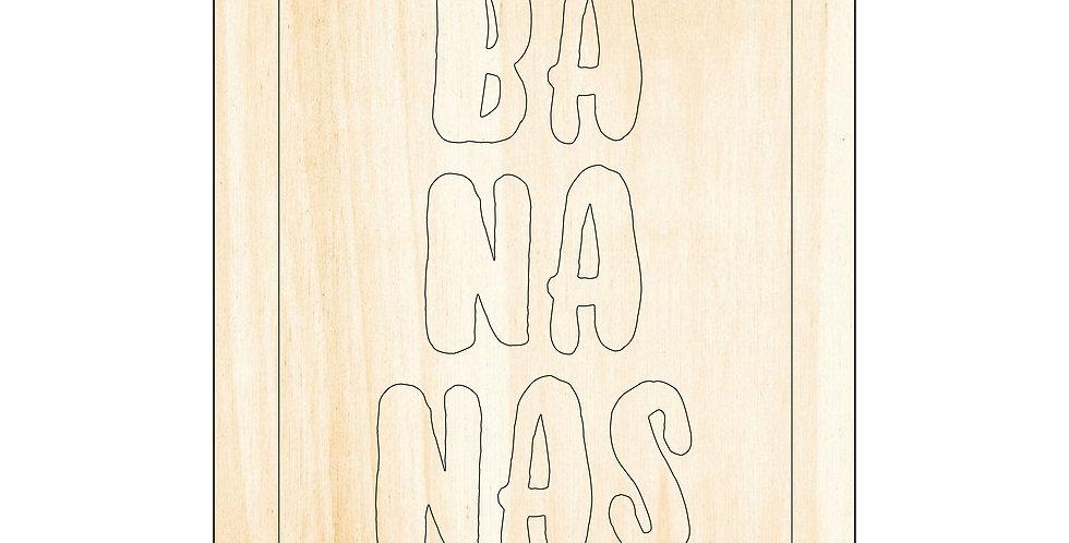 PIY Paint It Yourself Poster Bananas Quote Kids Room Nursery Artwork Boho - The Laser Cutting Studio Geelong, Australia