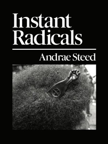 Instant Radicals