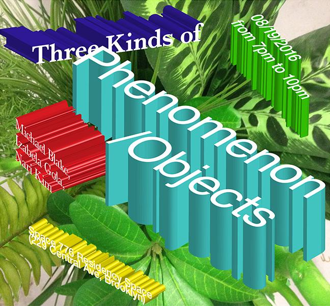 Three Kinds of Phenomenon / Objects