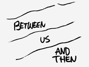 Art Zine Fest : Between Us and Then