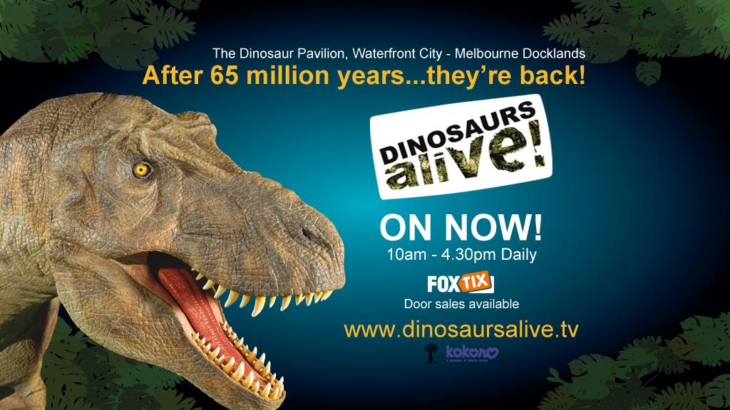 Dinosaurs Alive - Melbourne