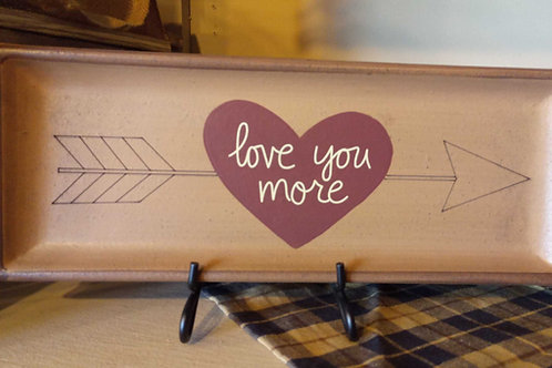 Love You More (decor plate)