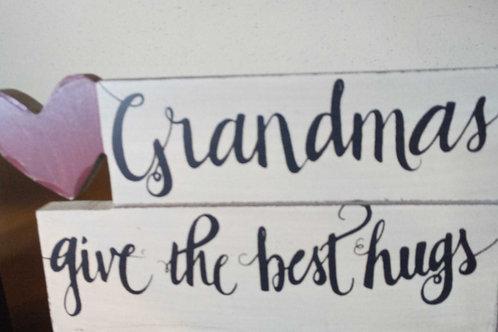 Grandmas give the Best Hugs