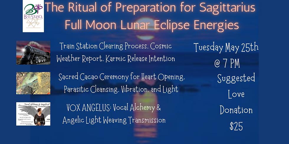 The Ritual of Preparation for Sagittarius Full Moon Lunar Eclipse Energies